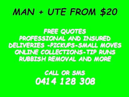 DELIVERIES AND RUBBISH REMOVAL MAN WITH A UTE FROM $20!