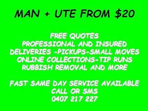 MAN WITH A UTE FROM $20! PICK UPS AND RUBBISH REMOVAL Brisbane City Brisbane North West Preview