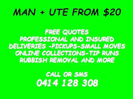 NEED SOMETHING PICKED UP? MAN + FROM $20 FREE QUOTES
