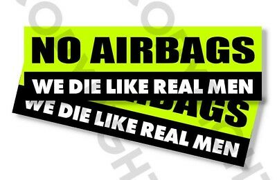 Funny Bumper Stickers - NO AIRBAGS WE DIE LIKE REAL MEN - SET OF 2- 8