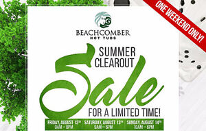 Beachcomber Hot Tubs Limited Time Summer Clearout Sale!!!