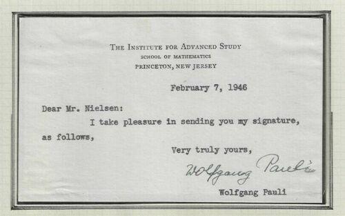 Wolfgang Pauli Signed Note 1946 Princeton / Nobel Prize Physics Autographed RARE