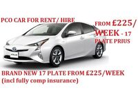 £225 PER WEEK BRAND NEW 17 REG PRIUS (INCL FULLY COMP INSURANCE) PCO CARS FOR RENT/HIRE, UBER READY