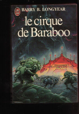J'ai Lu 1316 Barry B. Longyear LE CIRQUE DE BARABOO