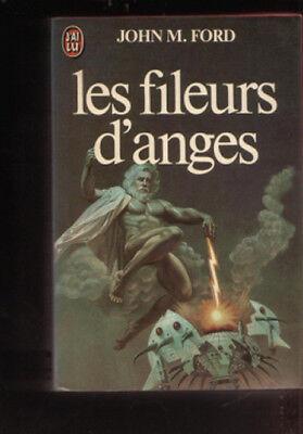 J'ai Lu 1393 John M. Ford LES FILEURS D'ANGES