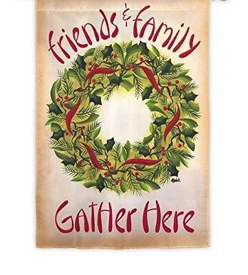 """*NEW* Evergreen """"FRIENDS & FAMILY GATHER HERE"""" Suede WREATH GARDEN FLAG 2-Sided"""