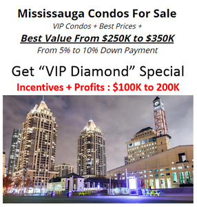 Mississauga Condos For Sale VIP Condos From $250,000!
