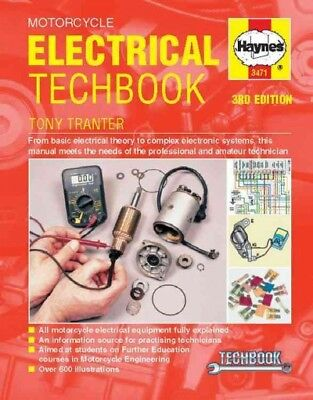 Haynes Motorcycle Electrical Techbook : From Basic Electrical Theory to Compl...