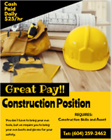 Construction Position - Cash Paid Daily $25/hr