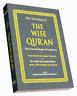 The Wise Quran: Translated into Plain English - Dr Mustaqim Bleher -PB - 14x19cm