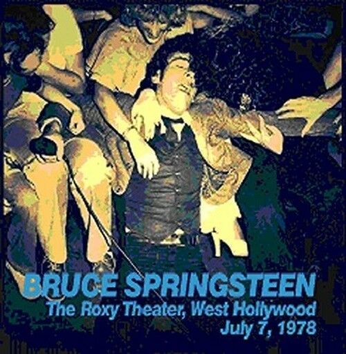 BRUCE SPRINGSTEEN - THE ROXY THEATER,WEST HOLLYWOOD JULY 7,1978 3 CD NEU