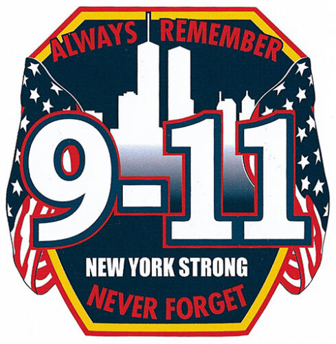 """9-11 Alwasy Remembered 343 New York Strong 4 1/2"""" Vinyl Fire Car Window Decal"""