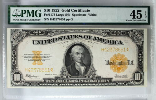 PMG CHOICE EXTREMELY FINE 45 EPQ SERIES 1922 $10 GOLD CERTIFICATE FR.1173 XF45