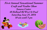 First annual sensational summer craft and vendor show