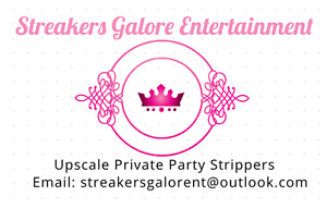 Streakers Galore Entertainment *Private Bachelor Party Agency**