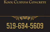 Kool custom concrete, Free estimates!
