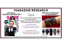 Market Research Event This Monday 8th - Fashion Magazines - Smartphones - Wearables