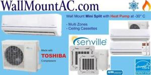 Heat pump at -30°C Wall-mount Split with Air Conditioner, Senville Toshiba compressor- Call 1-514-337-8181