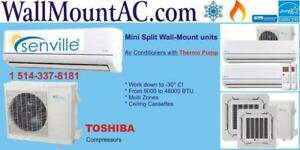 Heat pump at -30°C Mini Split Wall-mount with Air Conditioner, Senville Toshiba compressor. Call 1-514-337-8181