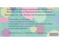 Experienced Sales People Wanted Manchester City Centre 20K - 25K