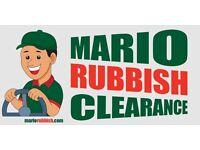 MARIO RUBBISH CLEARANCE - ANY TYPE OF RUBBISH