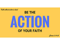 Make part of this New group Be the action of your faith