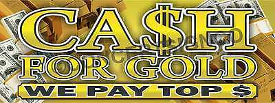1.5x4 Cash For Gold Banner Signs We Pay Top Dollar Paid Pawn Loans Jewelry