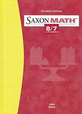 Saxon Math 8/7 with Prealgebra by Saxon Publishers