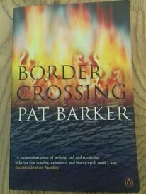 Border Crossing by Pat Barker for only £5