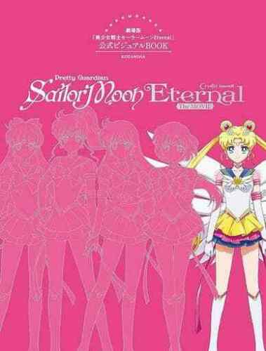 Sailor Moon Eternal The MOVIE Official Visual BOOK