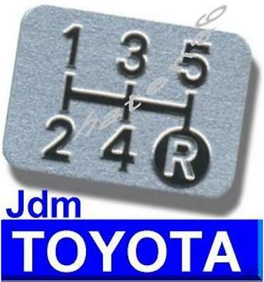 Oem 5 Spd TOYOTA Japan Shift Pattern Plate LEXUS CAMRY COROLLA FJ CRUISER LUV4