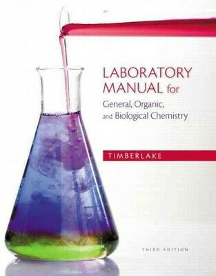 Laboratory Manual for General, Organic, and Biological Chemistry, Paperback (Laboratory Manual For General Organic And Biological Chemistry)