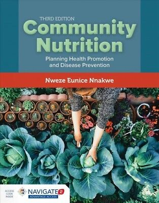 Community Nutrition : Planning Health Promotion and Disease Prevention,