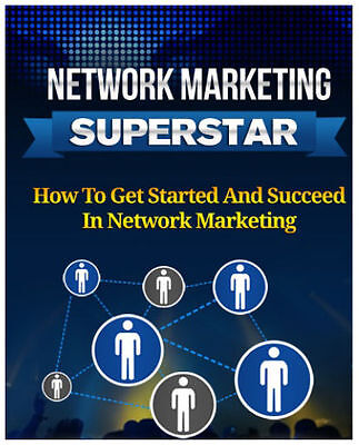Network Marketing Superstar  - PDF eBook in a Package with Master Resell Rights