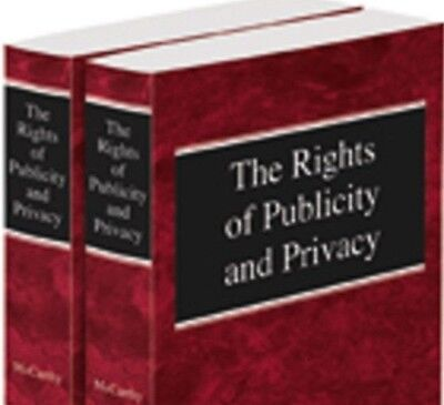 The Rights Of Publicity   Privacy  2D  2016 2 Volume Paperback Thomson Reuters