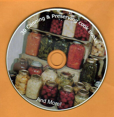 30 books 1DVD Home Canning Dehydrating Pickling meat fish Storing SHTF Recipe CD