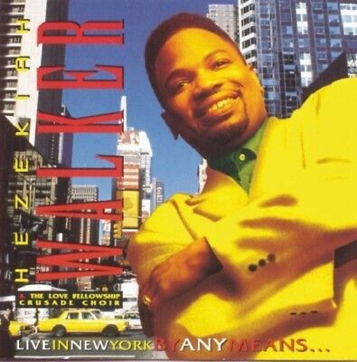 Hezekiah Walker  - Live in New York/ By Any Means - New factory Sealed