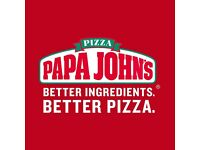 papa john pizza delivery driver /staff need in store