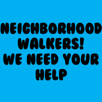 Neighborhood Walks + Community  Volunteer
