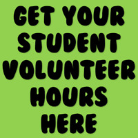 Get your STUDENT VOLUNTEER HOURS here! Hurry - only few left