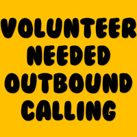 Outbound Calling Volunteers Needed - Work from home