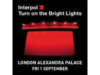 2 x Interpol Tickets Alexandra Palace (sold out). Paper tickets - can post tracked or meet