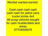 All scrap cars and vans wanted for cash in Huddersfield