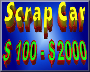 Get Cash On the Spot For Scrap car - UpTo $2000
