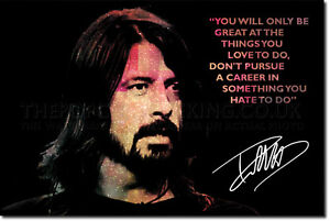 DAVE-GROHL-QUOTE-SIGNED-ART-PRINT-PHOTO-POSTER-AUTOGRAPH-NIRVANA-FOO-FIGHTERS