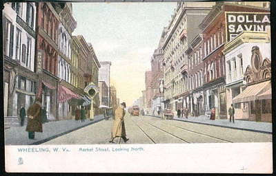 Wheeling Wv Market Street Dollar Savings Bank Trolley Car Vtg Postcard Old Pc