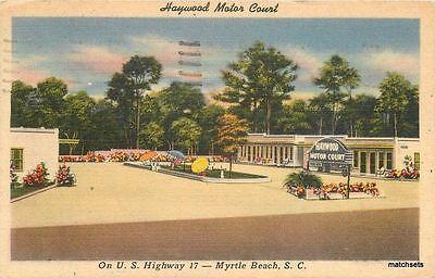 1951 MYRTLE BEACH SC Haywood Motor Court TICHNOR postcard (Haywood Sc)