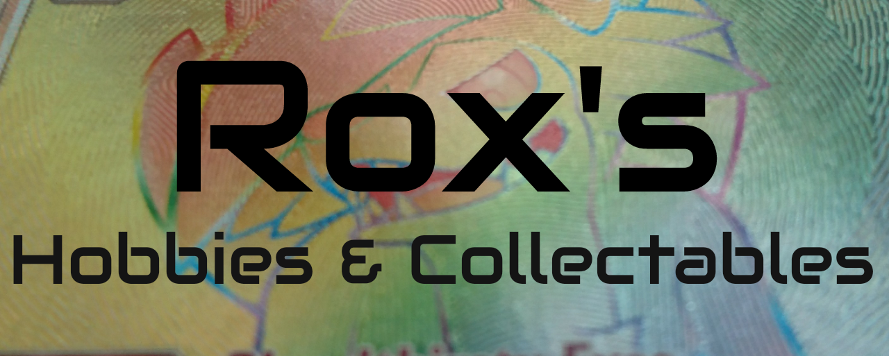 Rox's Hobbies and Collectables