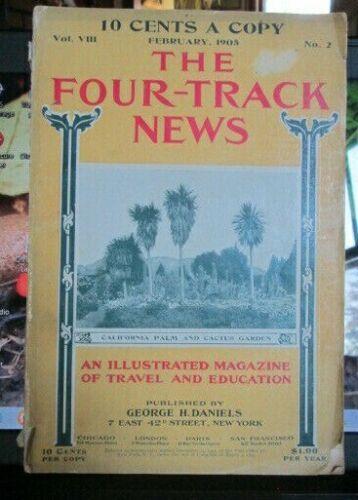 Feb 1905 FOUR-TRACK NEWS Travel Magazine Spofford,Adirondacks,Chapala,Mardi Gras