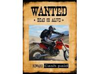 Cash Paid for Motocross Bikes, Pit Bikes, 110, 125, 250 Trials, Supermoto. ANY CONDITION